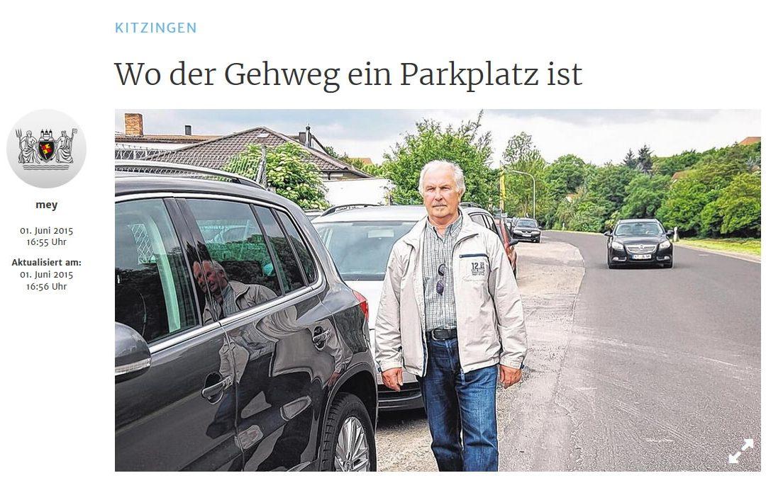 Wo der Gehweg ein Parkplatz ist (Mainpost vom 01.06.2015)